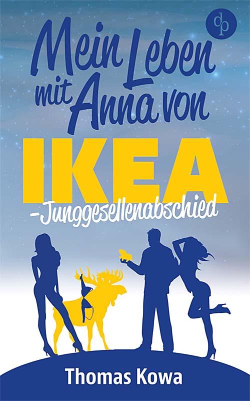 Mein Leben mit Anna von IKEA (III)